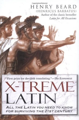 X-Treme Latin by Henry N. Beard