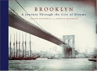 Brooklyn: A Journey Through the City of Dreams