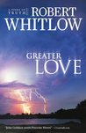Greater Love (Tides of Truth, #3)