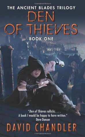 Den of Thieves (Ancient Blades, #1)