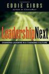 Leadershipnext: Changing Leaders in a Changing Culture