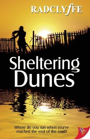 Sheltering Dunes by Radclyffe