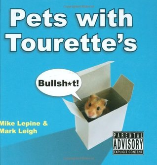 Pets with Tourette's (Pets with Tourette's, #1)