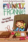 Principal for the Day (Frankly, Frannie #5)