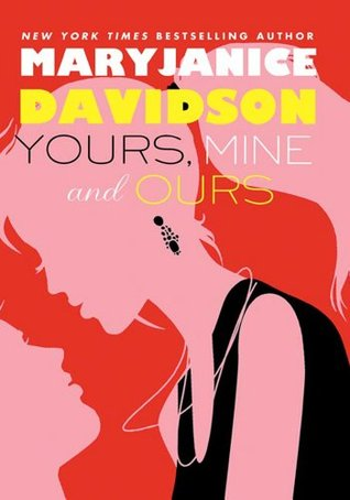 Yours, Mine, and Ours (Cadence Jones, #2)