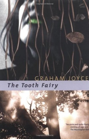 The Tooth Fairy by Graham Joyce
