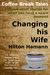 Changing His Wife