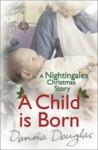 A Child is Born (Nightingales #3.5)