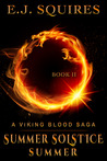 Summer Solstice Summer (Viking Blood Saga, #2)
