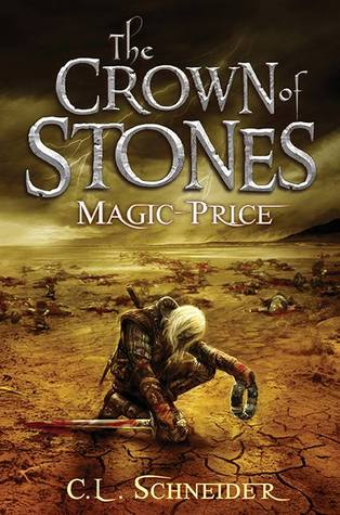 Magic-Price by C.L. Schneider (The Crown of Stones #1)