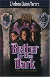 Better in the Dark (Saint-Germain, #8)