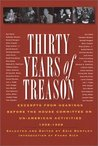 Thirty Years of Treason: Excerpts from Hearings Before the House Committee on Un-American Activities 1938-1968