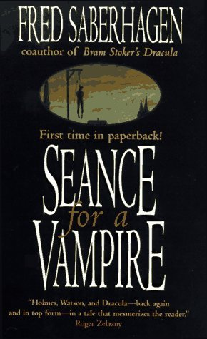 Seance for a Vampire by Fred Saberhagen