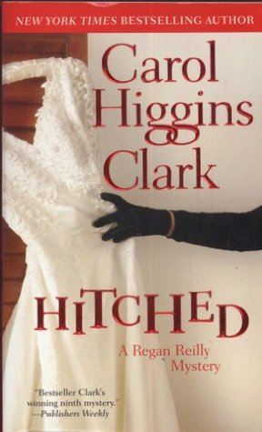 Hitched (Regan Reilly Mysteries, #11)