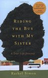 Riding the Bus with My Sister: A True Life Journey