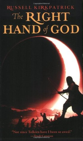The Right Hand of God (Fire of Heaven, #3)