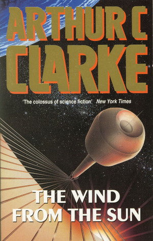 The Wind From the Sun (GOLLANCZ S.F.)