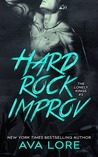 Hard Rock Improv (The Lonely Kings, #3)