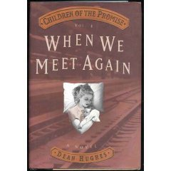 When We Meet Again by Dean Hughes