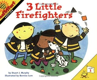 3 Little Firefighters by Stuart J. Murphy