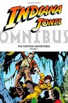 Indiana Jones Omnibus: The Further Adventures, Vol. 1