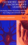 Thinking about Teaching and Learning: Developing Habits of Learning with First Year College and University Students