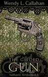 The Gilded Gun (Aetheric Artifacts, #0.5)