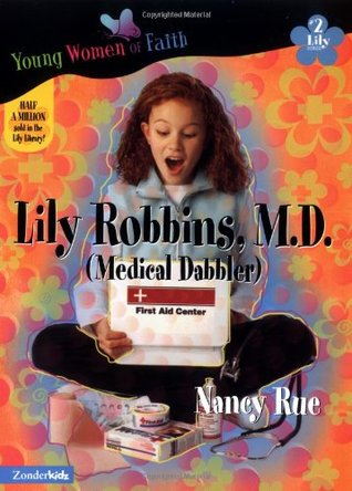 Lily Robbins, M.D. (Young Women of Faith: Lily Series, #2)