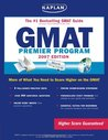 Kaplan GMAT, 2007 Edition: Premier Program (Kaplan GMAT Premier Program (w/CD))
