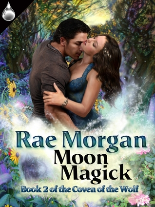 Moon Magick (Coven of the Wolf, #2)