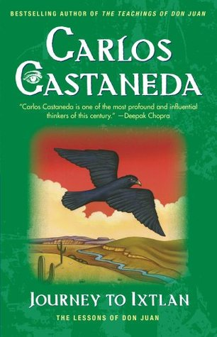 Journey to Ixtlan by Carlos Castaneda