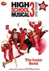 Disney High School Musical 3 Junior Novel