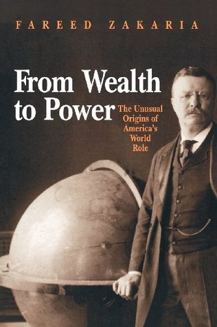 From Wealth to Power: The Unusual Origins of America