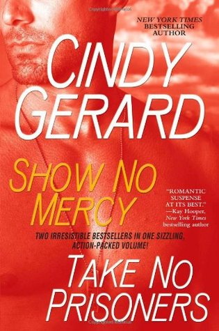 Show No Mercy / Take No Prisoners (Black Ops, #1 and #2)