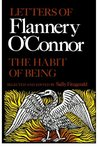 The Habit of Being: Letters of Flannery O'Connor