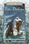 Paths of Darkness Collector's Edition (Forgotten Realms: Paths of Darkness, #1-4)