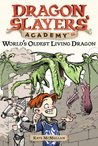 World's Oldest Living Dragon (Dragon Slayers' Academy, #16)