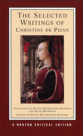 The Selected Writings by Christine de Pizan