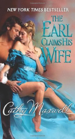 The Earl Claims His Wife by Cathy Maxwell