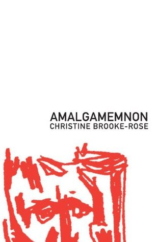 Amalgamemnon by Christine Brooke-Rose