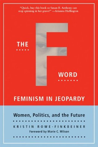The F-Word by Kristin Rowe-Finkbeiner