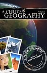 A Child's Geography Explore His Earth, Volume 1