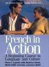 French in Action: A Beginning Course in Language and Culture, Part 1