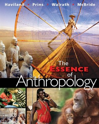 The Essence of Anthropology by William A. Haviland