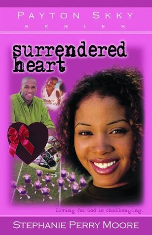 Surrendered Heart by Stephanie Perry Moore
