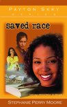 Saved Race (Payton Skky, #3)