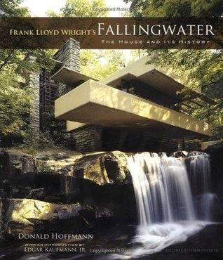 Frank Lloyd Wright's Fallingwater: The House and Its History (Dover Books on Architecture)