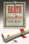 Death at the Alma Mater (A St. Just Mystery #3)