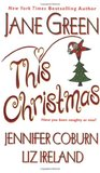 This Christmas by Jane Green