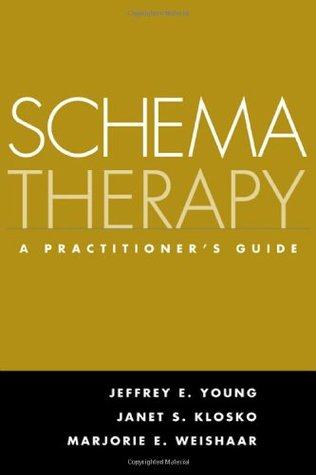 Schema Therapy by Jeffrey E. Young